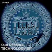 Soul Dendark - TECHNOLOGY EP