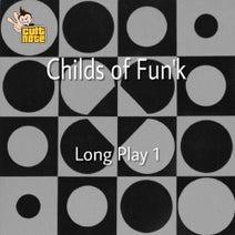 Childs of Fun'K - Long Play, Vol. 1