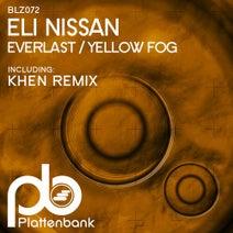 Eli Nissan, Khen - Everlast / Yellow Fog