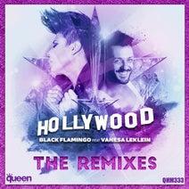 Black Flamingo, Vanesa LeKlein, Big Kid, GSP, Lee Harris, Paul De Leon, Rafael Dutra - Hollywood (The Remixes)