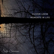 Oliver Loew - Moments in Life