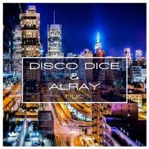 Disco Dice, Alray, Mann & Meer - NYC