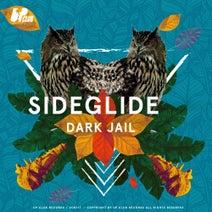 Sideglide - Dark Jail