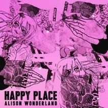Alison Wonderland - Happy Place