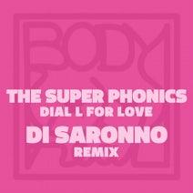 The Super Phonics, Di Saronno - Dial L for Love