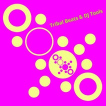Try Ball 2 Funk, Medud Ssa, Topos Bongo, Vacile Beat, Cellos Balearica, Dea5head Groovers, Jason Rivas - Tribal Beats & DJ Tools