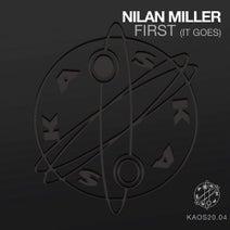 Nilan Miller - Nilan Miller - First (It Goes)