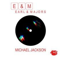 Earl & Majors - Michael Jackson