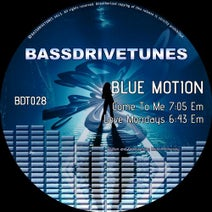 Blue Motion - Come To Me