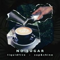 liquidfive, Cap & Chino - No Sugar