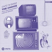 Catz 'n Dogz, Miss Bunty, BETON, Bawrut, Adryiano - The Choice