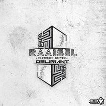 Deliriant, Raaisel - Chronic Remix