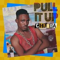 Chedda - Pull It Up - Single