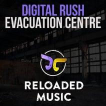Digital Rush - Evacuation Centre