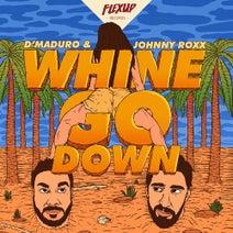 Johnny Roxx, D'Maduro - Whine & Go Down