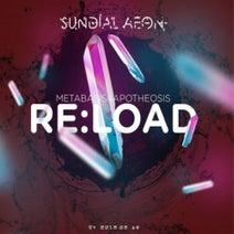 Sundial Aeon - Reload: Metabasis & Apotheosis