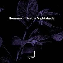 Rommek - Deadly Nightshade
