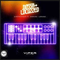 Dorian, Dossa & Locuzzed - Synthesizer / Grains
