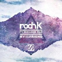 Noah K, Ray Costa, Vasscon, Sydo, Sunset Derek - My Only Friend