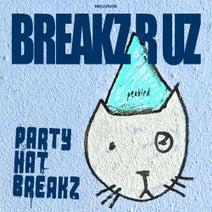 Peabird - PARTY HAT BREAKZ