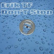 Erik TF - Don't Stop