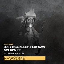 Joey Mccrilley, Lafawn, Subjoi - Golden