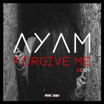 Ayam - Forgive Me