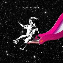 Louis The Child, Wafia, Raye, Elohim, Quinn XCII, Max, Big Gigantic, NoMBe - Kids At Play- EP