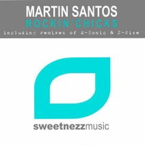 Martin Santos, 2-Wise, E-Sonic - Rockin Chicks