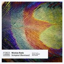 Nicolas Rada, Dmitry Molosh, Hot Tuneik - Schiphol (Remixes)