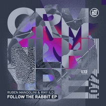 Ruben Mandolini, Riky Ild - Follow The Rabbit EP