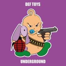 Def Toys - Underground