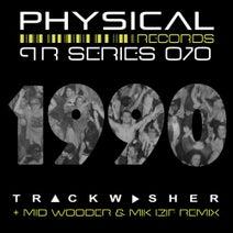 Trackwasher, Mid Wooder, Mik Izif - 1990