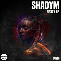 Shadym - Nasty EP