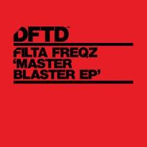 Filta Freqz - Master Blaster EP