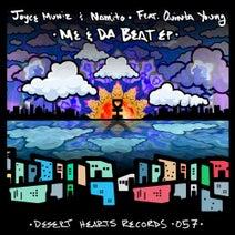Namito, Joyce Muniz, Mikey Lion - Me & Da Beat