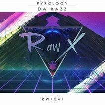 Pyrology - Da Bazz