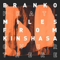 Branko, Miles From Kinshasa - Over There