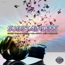 Substainless - Made The Choice / You Can't Get Around