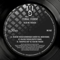 Domenique Xander, Eternal Student, Deepset - Hear Me Though