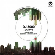DJ 3000, DJ Bone, Ambivalent - Kanuni
