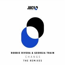 Robbie Rivera, Georgia Train, 68 Beats, Angelo Ferreri, Robbie Rivera, 68 Beats, EDUKE, DJ Dove, The Cabas, Norii - Change - Remixes