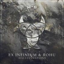Ex Infinium, Rohu - Hallucinations