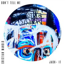 Cristian Manolo - Don'T Tell Me.Ep