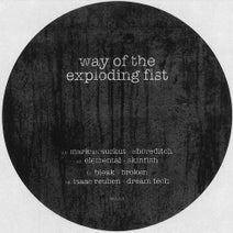 Markus Suckut, Elemental, Bleak, Isaac Reuben - Way of the Exploding Fist