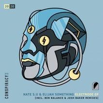 Nate S.U, Elijah Something, Ben Balance, Josh Baker - Electrode