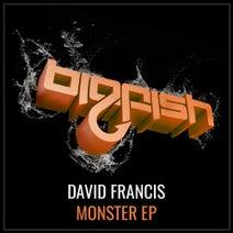 David Francis - Monster EP