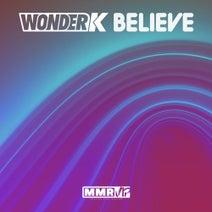 Wonder K - Believe