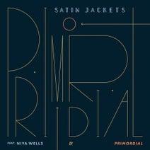 Satin Jackets, Niya Wells - Primordial