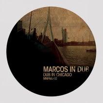 Marcos In Dub, Daniel Dreier, Dale, Mioxam, Rhythm & Soul - Dub In Chicago